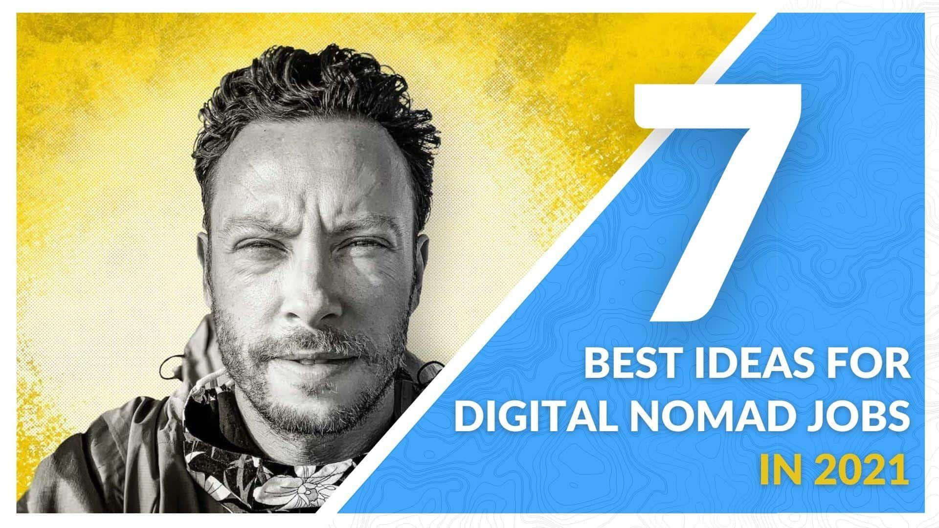 The 7 best jobs for digital nomads